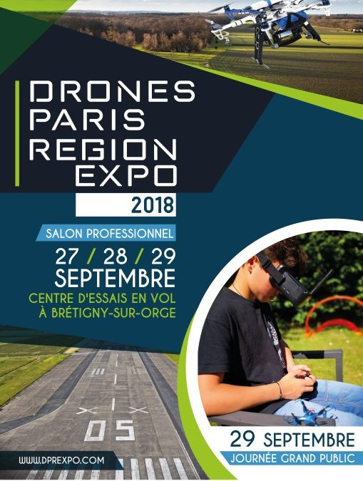 Salon Drones Paris Région – Edition 2018 en Île-de-France